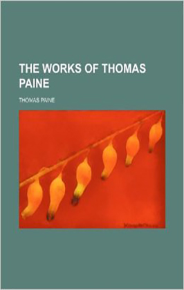 The Works of Thomas Paine
