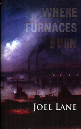Where Furnaces Burn