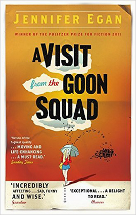 A Visit from the Goon Squad Jennifer Egan