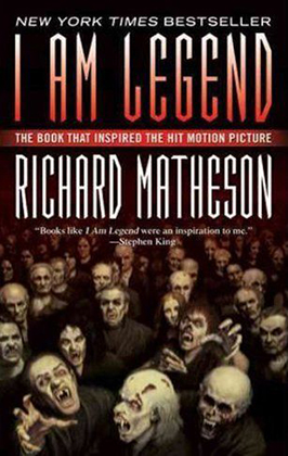 I Am Legend Richard Matheson