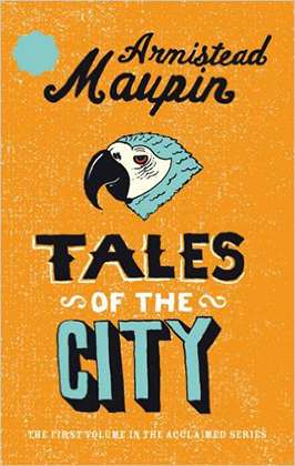 Tales of the City Armistead Maupin