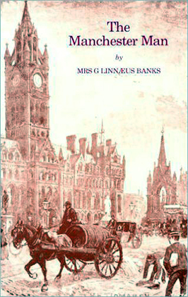 The Manchester Man G Linnaeus Banks