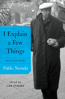 i-explain-a-few-things-pablo-neruda