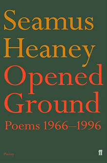 opened-ground-seamus-heaney