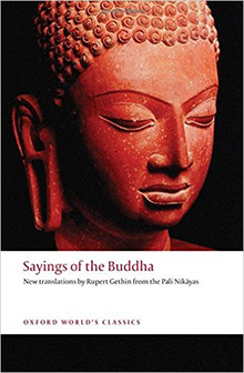 Rupert Gethin Sayings of the Buddha New Translations from the Pali Nikayas