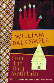 William Dalrymple To the Holy Mountain