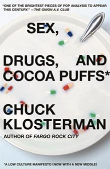 sex-drugs-and-cocoa-puffs-chuck-klosterman
