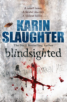 blindsighted-karin-slaughter