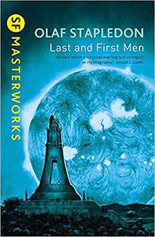First and Last Men by Olaf Stapleden