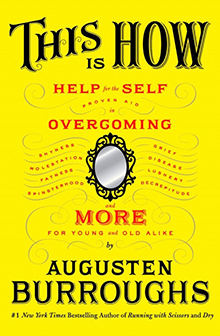 Augusten Burroughs This is How
