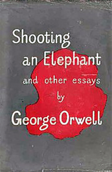 George Orwell Shooting an Elephant
