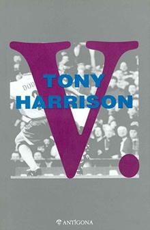 Tony Harrison V