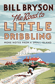 The Road to Little Dribbling Bill Bryon