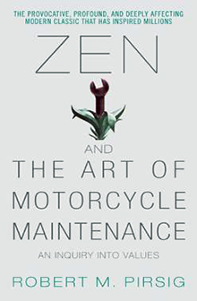 Zen and the Art of Motorcycle Maintenance Robert Percig