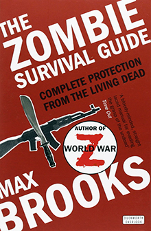 Max Brooks The Zombie Survival Guide