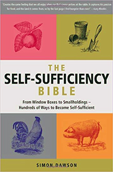 The Self Sufficiency Bible by Simon Dawson