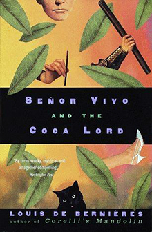 Senor Vivo and the Coca Lord by Louis de Bernieres