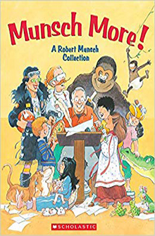 The Collected Works of Robert Munsch